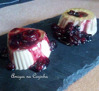 Amigos na Cozinha - Panacotta de vinagre balsâmico com frutos vermelhos