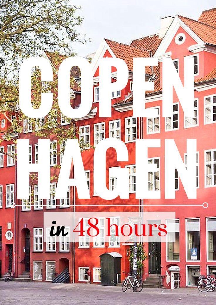 How To Spend 48 Hours In Copenhagen