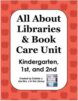 $4.50 - All About Libraries & Book Care Unit (K-2 Activity Booklets & Lesson Plans) - This unit is for library orientation and learning book care with kindergarten, 1st, and 2nd grade students. For each grade level, the unit lasts 2 or 3 40-minute library class periods that include reading the story, book exchange, and students doing the activity. Classroom version of the booklets also included.