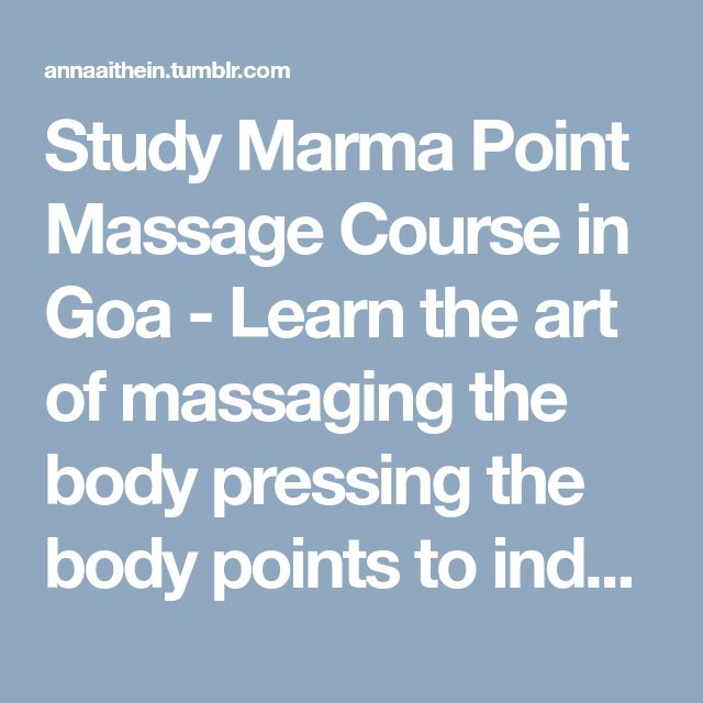 Study Marma Point Massage Course in Goa  -  Learn the art of massaging the body pressing the body points to induce wellbeing and improve blood circulation joining the course in Goa. You will learn practicing on the live projects from expert practitioners to start a career in this field. Enrol in the Marma course today.   #AyurvedaHealingCourse