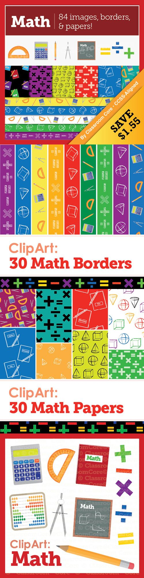 Save 20% when you purchase our math clip art bundle! This set includes our Math Images, Basic Operations, Shapes, & Tools; 30 Math Borders; and 30 Math Papers. 84 files in all--check out Classroom Core's store for more details!