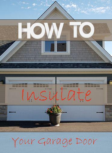 How to Insulate Your Garage Door