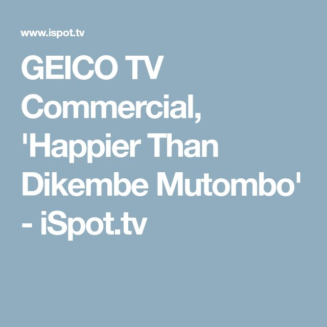 GEICO TV Commercial, 'Happier Than Dikembe Mutombo' - iSpot.tv
