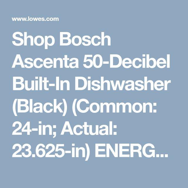 Bosch Ascenta Series Puredry 50 Decibel Front Control 24 In Built In Dishwasher Black Energy Star Lowes Com Built In Dishwasher Dishwasher White Black Dishwasher