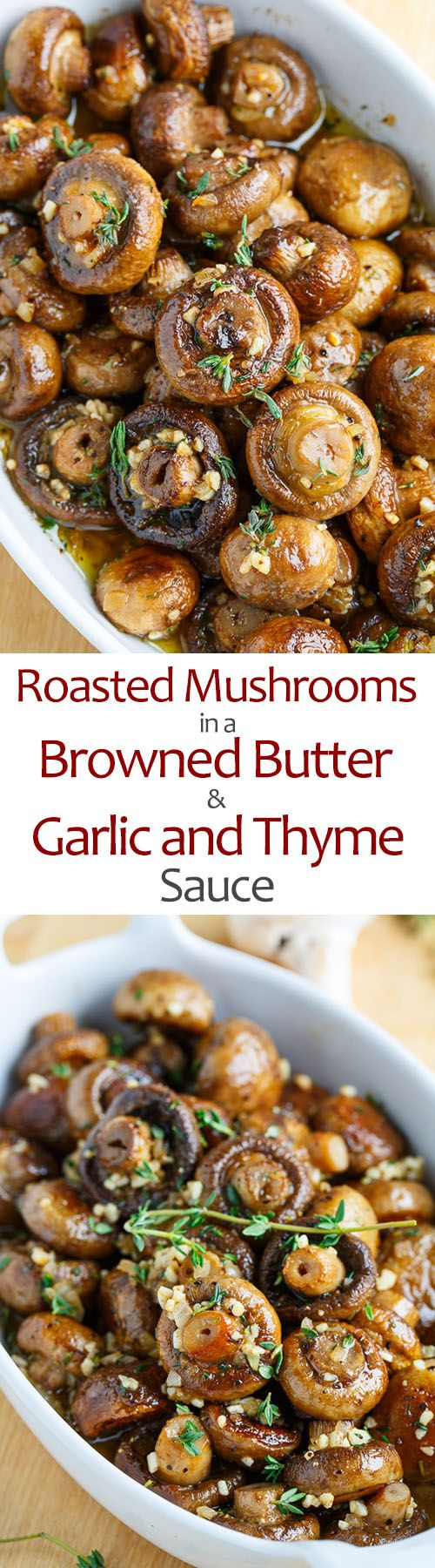 Roasted Mushrooms in a Browned Butter  Garlic and Thyme Sauce