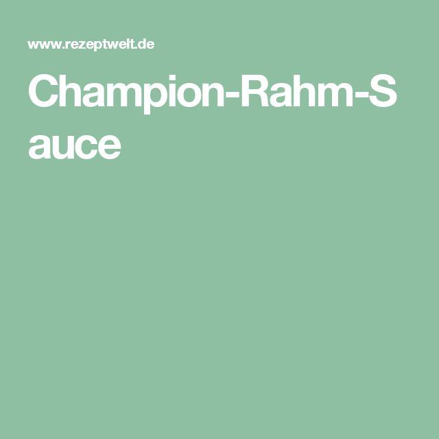 Champion-Rahm-Sauce