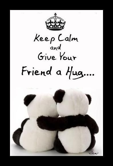 Give your friend a hug!