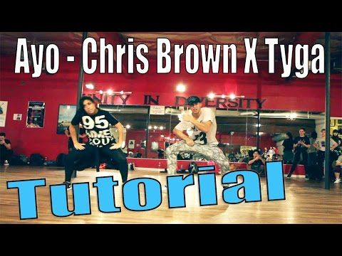 AYO - Chris Brown & Tyga Dance TUTORIAL | @MattSteffanina Choreography - YouTube