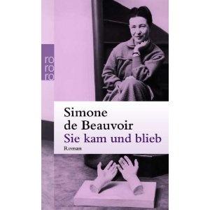 "Simone Beauvoir ""Sie kam und blieb"""
