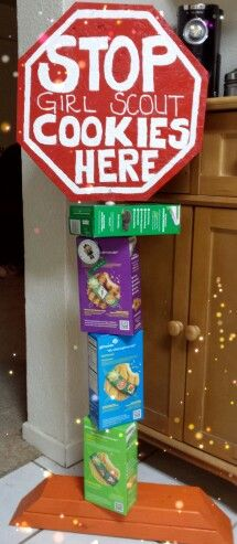 Girl Scout Stop Cookies sign, perfect for a booth!