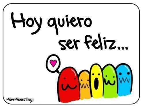 55990d1348500458-feliz-o-feliz-hoy-kiero-feliz-389.jpg (500×375)