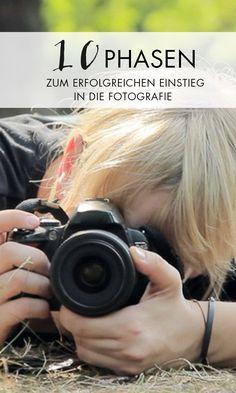 Fotografieren für Anfänger - Die 10 Phasen zum erfolgreichen Einstieg in die… Mehr