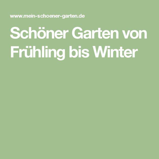 Schöner Garten von Frühling bis Winter