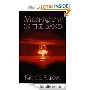 Mushroom in the Sand: Farsheed Ferdowsi: Amazon.com: Kindle Store