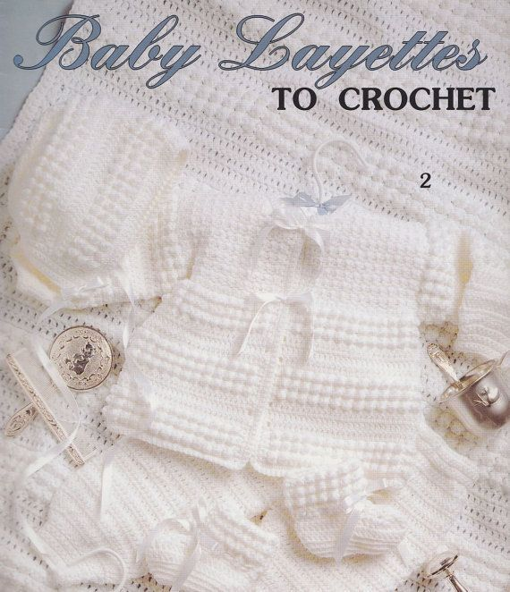 crochet baby layette patterns | Baby Layettes Crochet Patterns - 4 Sets - Jackets Booties ...