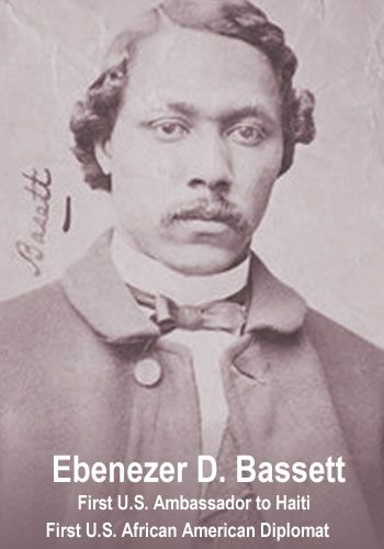 In 1869, Republican President Ulysses S. Grant appointed Ebenezer D. Bassett Ambassador to Haiti, making him the first black diplomat to represent the US.