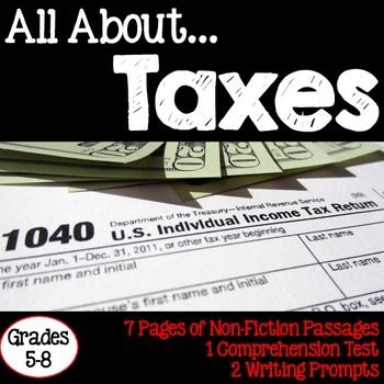All About Taxes includes 7 pages of non-fiction text passages, one comprehension test, 2 writing prompts and a glossary page. This packet is great for close reads and integrating economics and reading!