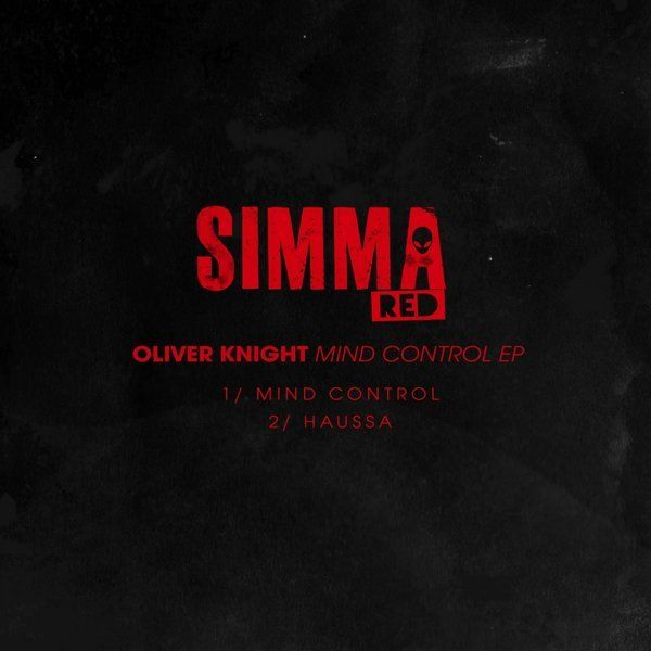 Oliver Knight – Mind Control EP  Style: #BasslineHouse / #House Release Date: 2017-04-03 Label: Simma Red    Download Here Oliver Knight – Haussa (Original Mix).mp3 Oliver Knight – Mind Control (Original Mix).mp3   https://edmdl.com/oliver-knight-mind-control-ep/