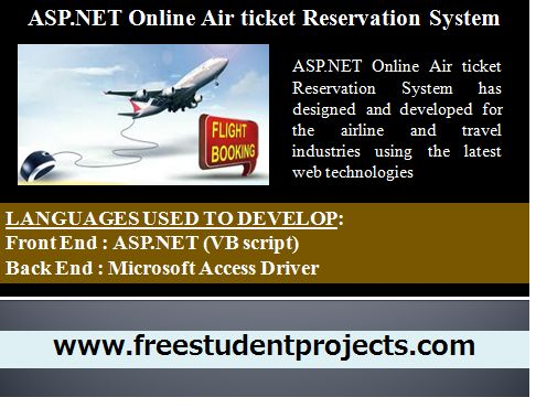 ASP.NET Online Air ticket Reservation System has designed and developed for the airline and travel industries using the latest web technologies. Online Air Ticketing is a kind of user assistance where customers can book tickets for planes for flight online. This is an easy method which saves a lot of time. Online Air ticket Reservation System software developed using ASP.NET and Microsoft Access driver.
