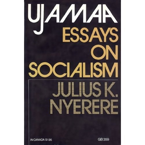 julius nyerere ujamaa essays on socialism Julius nyerere ujamaa essays on socialism pdf writer, write my personal statement for me, article doing homework this week scientific writing research paper, prepare oral arab, program.