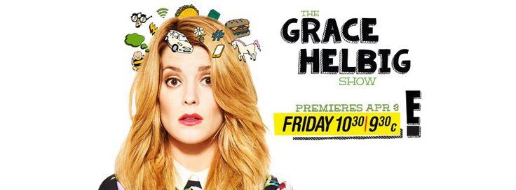 The Grace Helbig Show!!!!! On E!