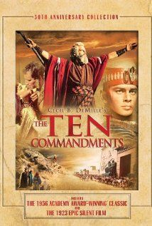 The Ten Commandments (I'm not kidding...I LOVE this movie.)--So let it be written, so let it be done.