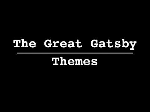 """The Great Gatsby"" THEMES -- ""The Great Gatsby"" ... from 60second Recap® 