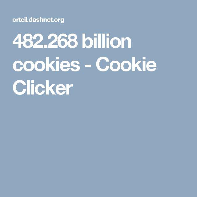 482.268 billion cookies - Cookie Clicker
