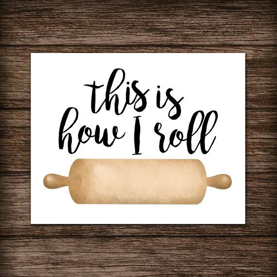 This Is How I Roll Digital 8x10 Printable Poster Rolling Pin Funny Saying Baker Baking Puns Bakery Pun Kitchen Art Chef Cook Cooking Foodie