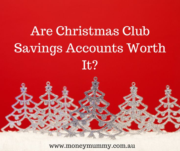 Christmas Club Savings Accounts - how do they work and are they worth it?