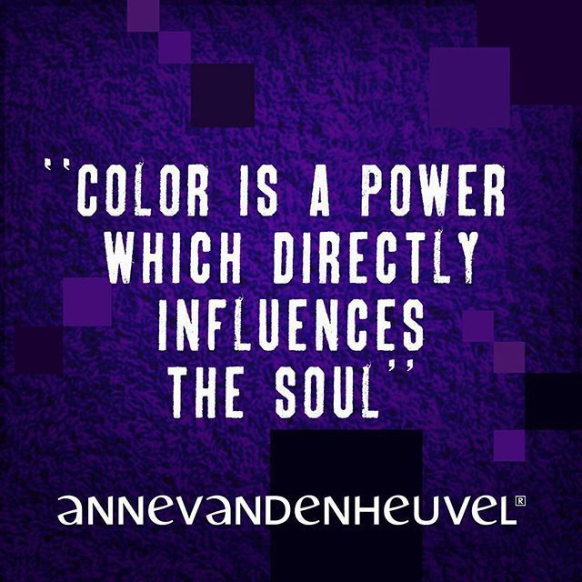 Color Is A Power Which Directly Influences The Soul Color Colour