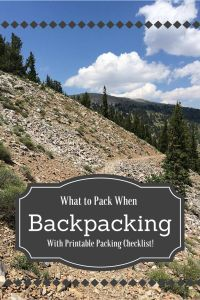 Backpacking Gear List - What to Pack When Backpacking with free printable packing check list!