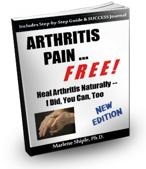 Arthritis Pain ... FREE! Heal Arthritis Naturally -- I Did, You Can, Too!  Fascinating Reading.  Includes straight-forward Techniques for Overall Healing! Visit http://arthritispain-free.com