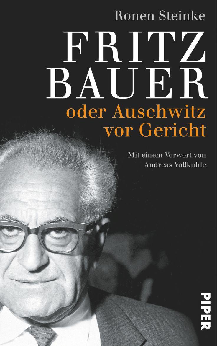 Ronen Steinke | Fritz Bauer