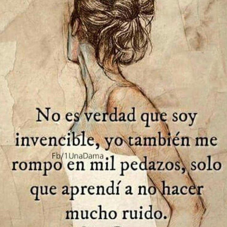 No es verdad que soy invencible...