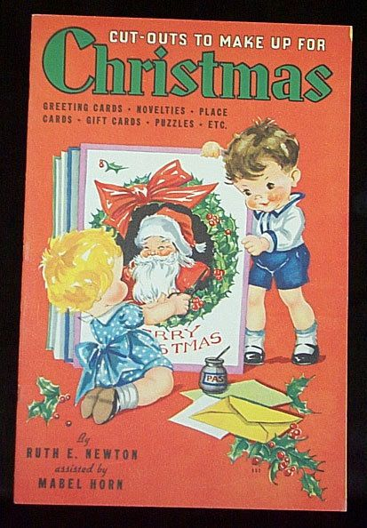 1936 Christmas Cut-Outs To Make by Ruth Newton-Whitman