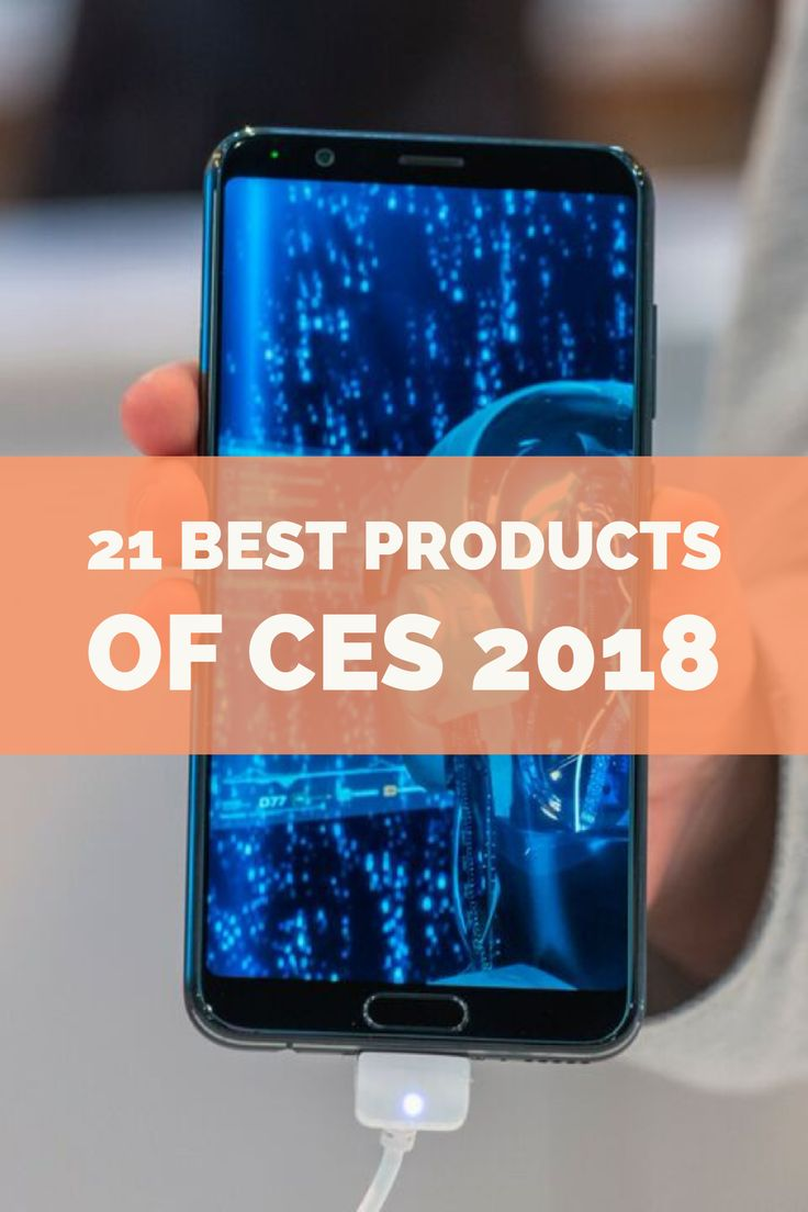 Of the thousands of new products on display at CES, these lucky 21 are the standouts that will help define the next year in technology.