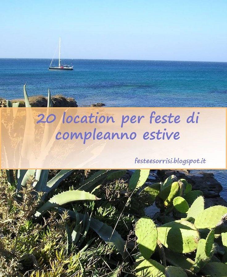 20 location per feste di compleanno estive - Blog Feste e Sorrisi #partyideas #festebambini #compleanni