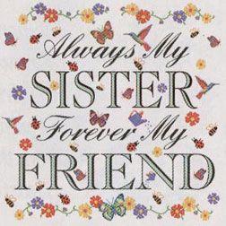 Always my sister...