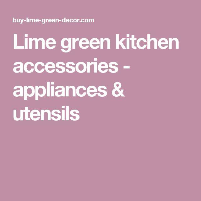 Lime green kitchen accessories - appliances & utensils