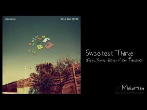 Mabanua Sweetest Things Feat Xavier Boyer From Tahiti 80 - YouTube