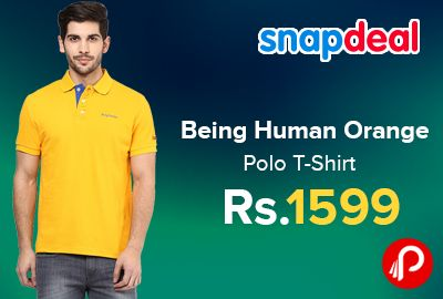 Snapdeal is offering Being Human Orange Polo T-Shirt Just at Rs.1599. Being human clothing is a brand by being human foundation by Salman Khan. The clothes made by this brand are stylish yet they are designed in a way to reach out to people.  http://www.paisebachaoindia.com/being-human-orange-polo-t-shirt-just-at-rs-1599-snapdeal/