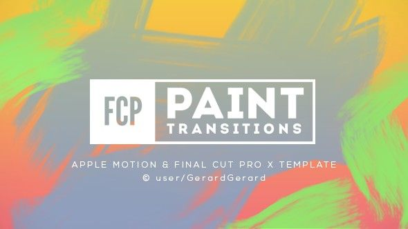 Paint Transitions Pack for FCPX   Apple Motion Overlays