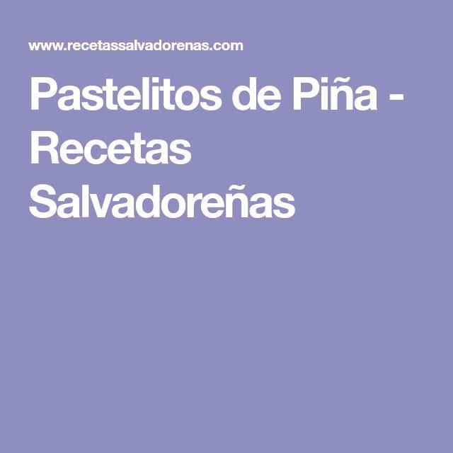 Pastelitos de Piña - Recetas Salvadoreñas