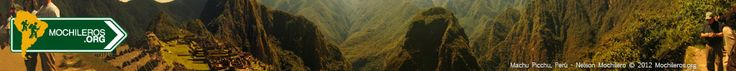 TOP 10 – Guia para un viaje perfecto a Machu Picchu, Perú « Mochileros.org