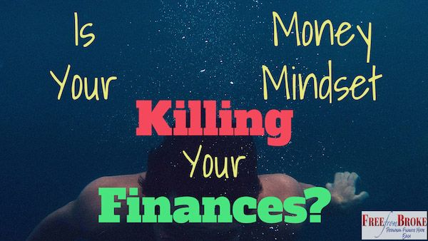 Of all the things out there it might be something inside that's holding your finances back -- your money mindset. See how your mindset is key to prosperity.  http://freefrombroke.com/money-mindset-killing-finances/