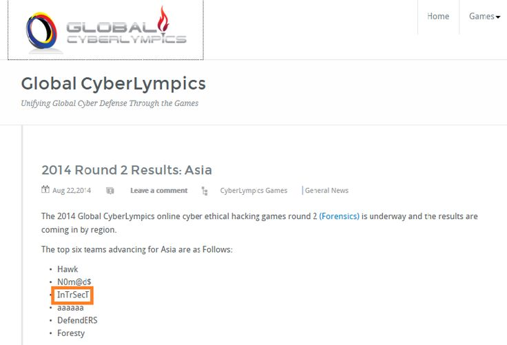 InTrSecT advances to the Penetration Testing round of Global Cyberlympics competition 2014.  InTrSecT is a team of Information security professionals from Infotree solutions India Pvt. Ltd. InTrSecT stands on the third position among the six Asian countries that participated in the premier international cyber competition amongst skilled professionals of cyber security. The team is very proud for the success and eagerly waiting for the next round of Penetration Testing.