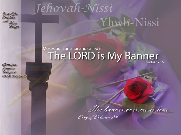 17 best images about speak lord the names of god on for Jehovah nissi