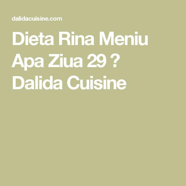 Dieta Rina Meniu Apa Ziua 29 ⋆ Dalida Cuisine