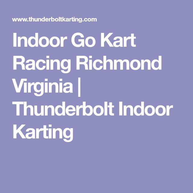Indoor Go Kart Racing Richmond Virginia | Thunderbolt Indoor Karting